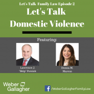 Let's Talk Family Law Podcast: Let's Talk Domestic Violence